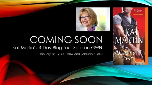 Coming soon--Kat Martin's blog tour announcement 2