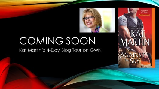 Coming soon--Kat Martin's blog tour announcement